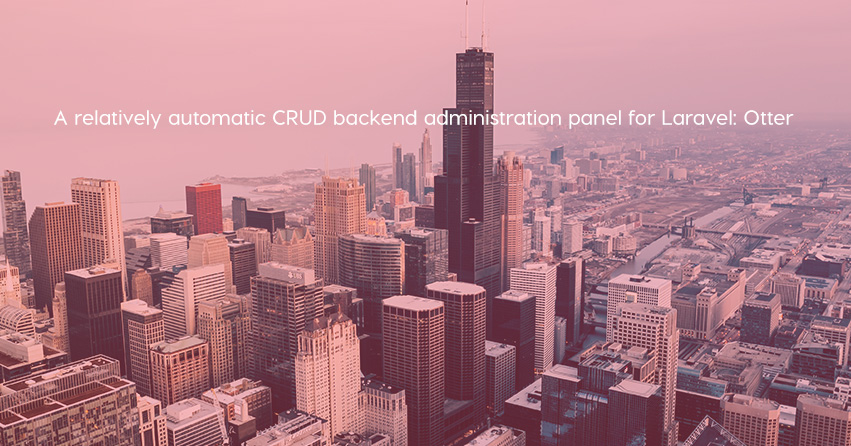 A relatively automatic CRUD backend administration panel for Laravel: Otter
