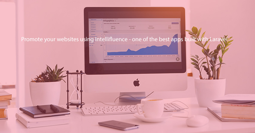 Promote your websites using Intellifluence - one of the best apps built with Laravel