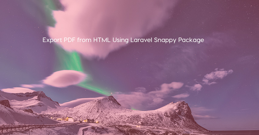 Export PDF from HTML Using Laravel Snappy Package