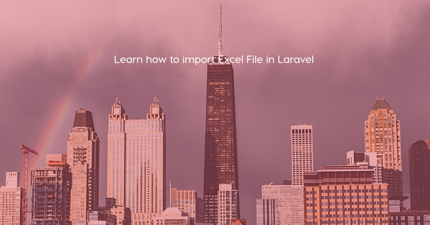 Learn how to import Excel Files in Laravel