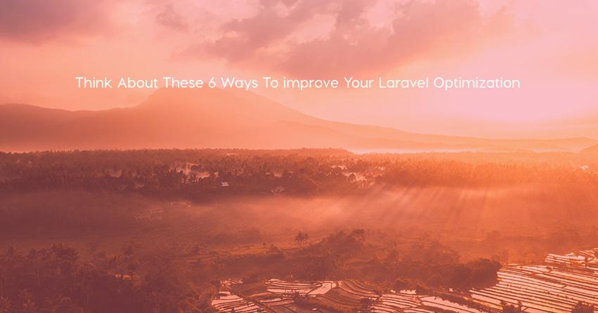 laravel optimization