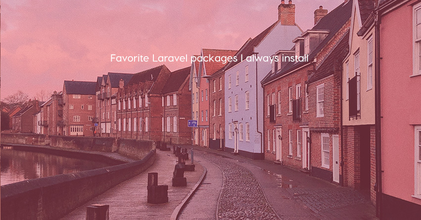 Favorite Laravel packages I always install
