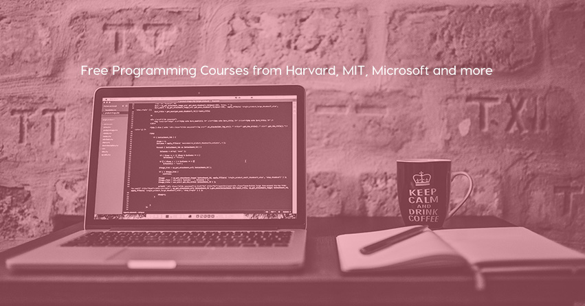 Free Programming Courses from Harvard, MIT, Microsoft and more