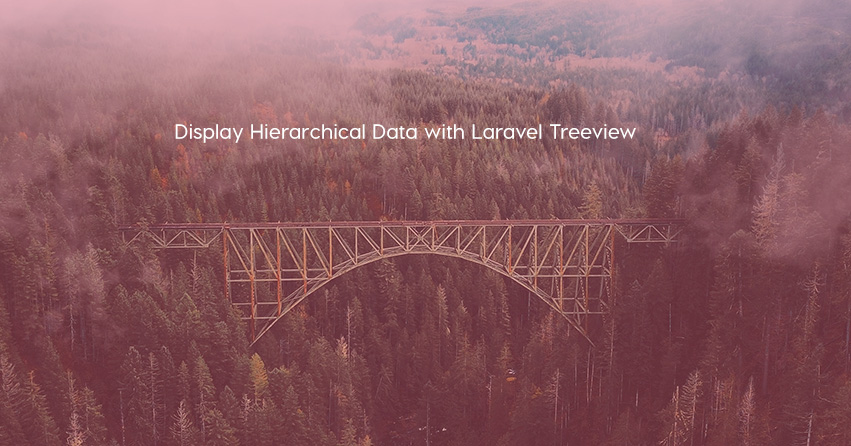 Display Hierarchical Data with Laravel Treeview