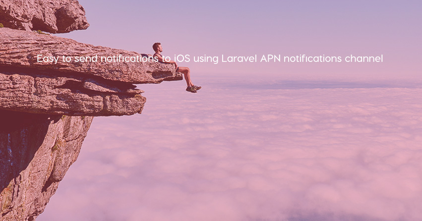 Easy to send notifications to iOS using Laravel APN notifications channel