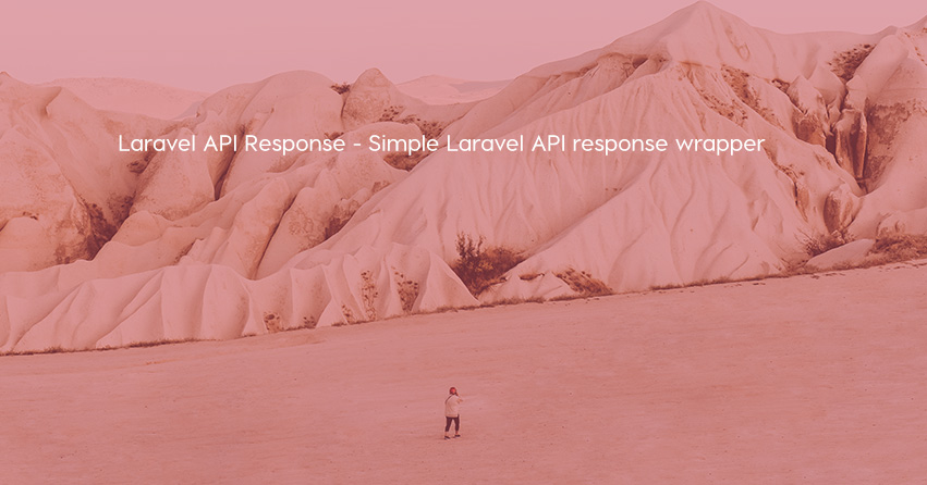 Laravel API Response - Simple Laravel API response wrapper