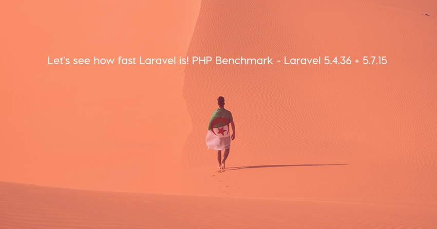 Let's see how fast Laravel is! PHP Benchmark - Laravel 5.4.36 + 5.7.15