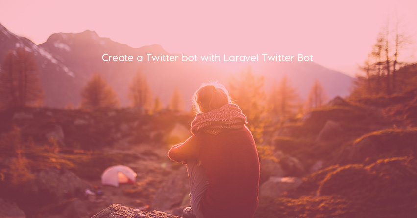 Create a Twitter bot with Laravel Twitter Bot
