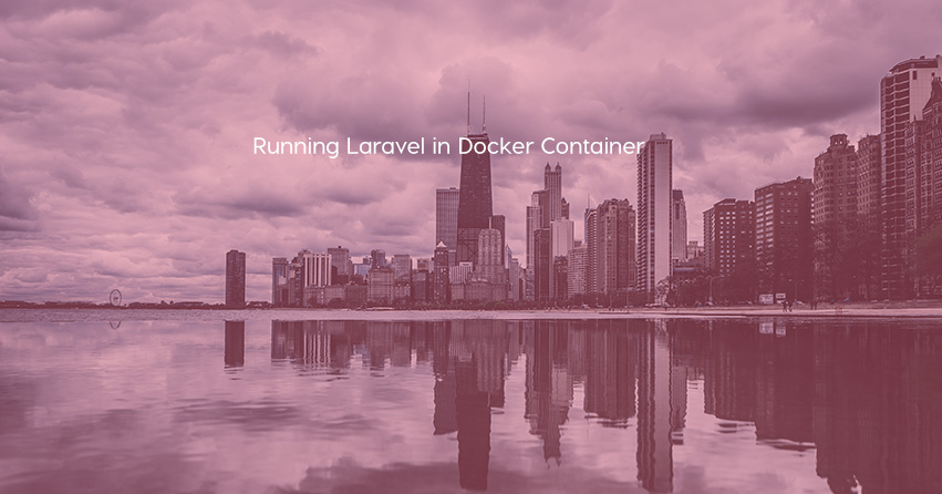 Running Laravel in Docker Container