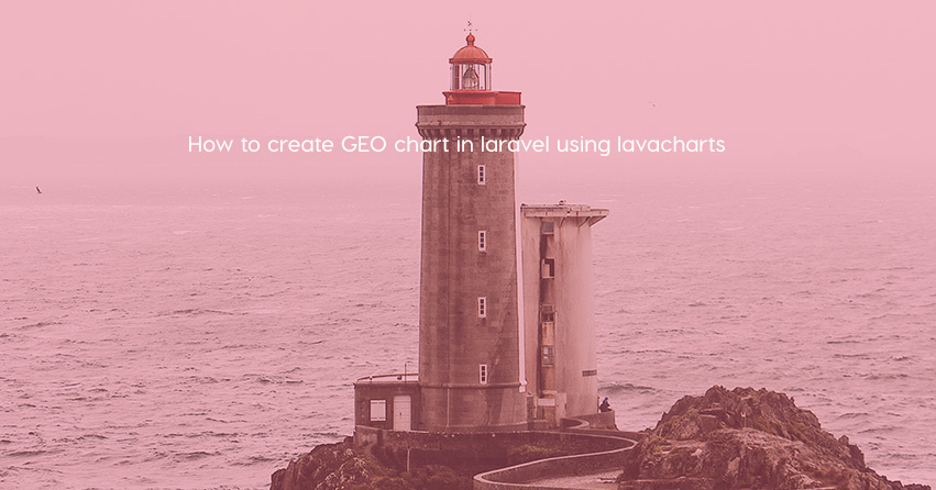 How to create GEO chart in laravel using lavacharts