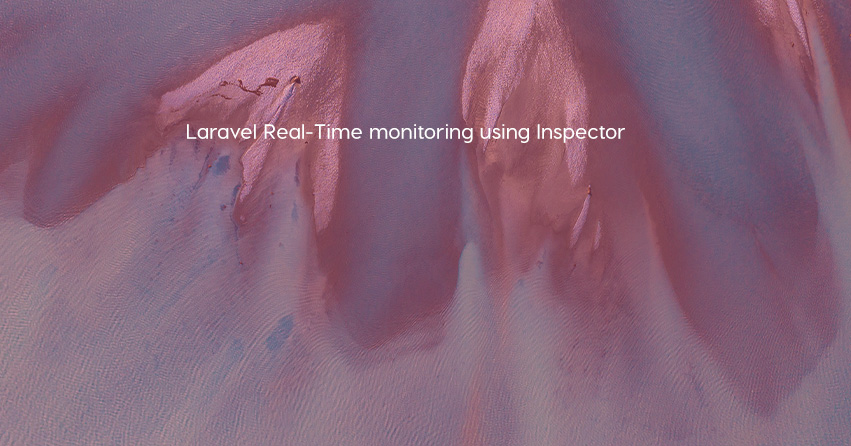 Laravel Real-Time monitoring using Inspector