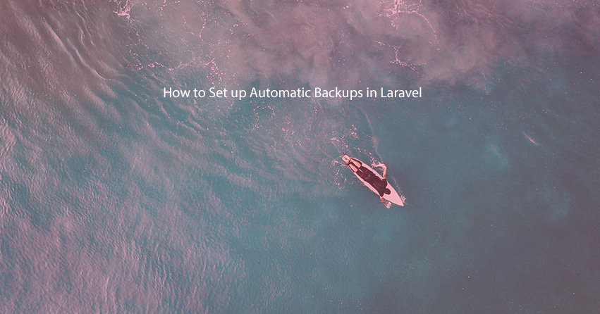 How to Set up Automatic Backups in Laravel