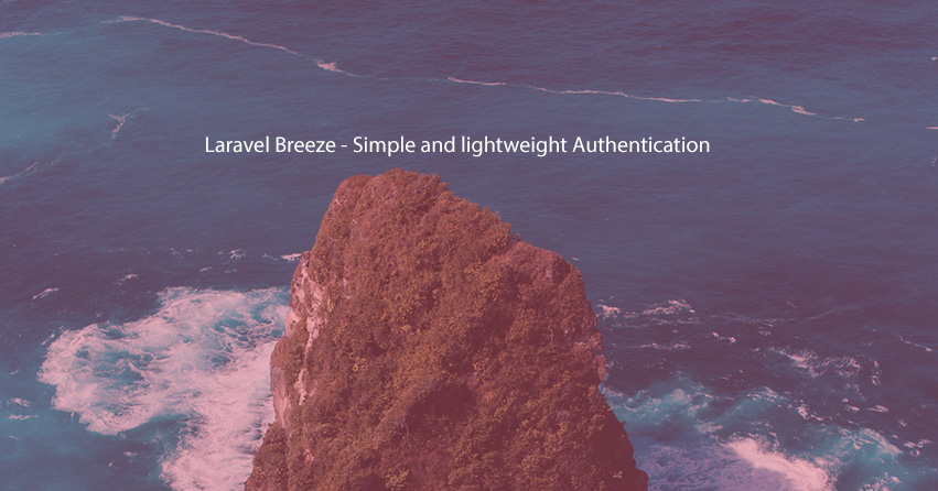 Laravel Breeze - Simple and lightweight Authentication