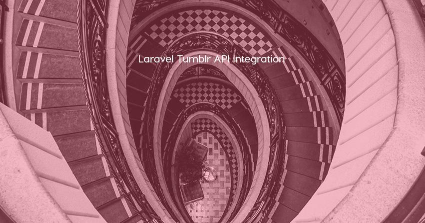 Laravel Tumblr API Integration