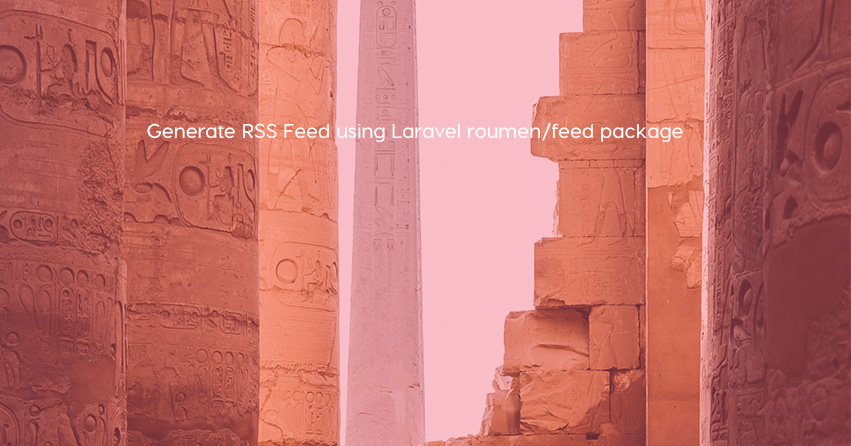 Generate RSS Feed using Laravel roumen/feed package