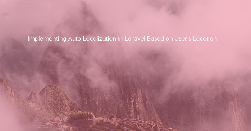 Implementing Auto Localization in Laravel Based on User's Location
