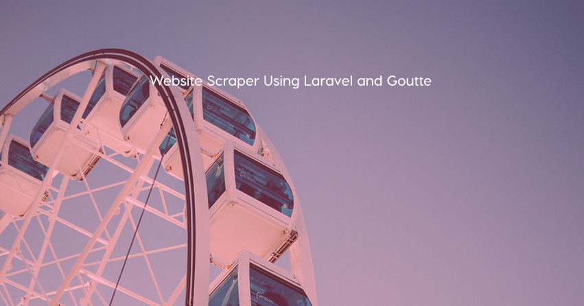 Website Scraper Using Laravel and Goutte