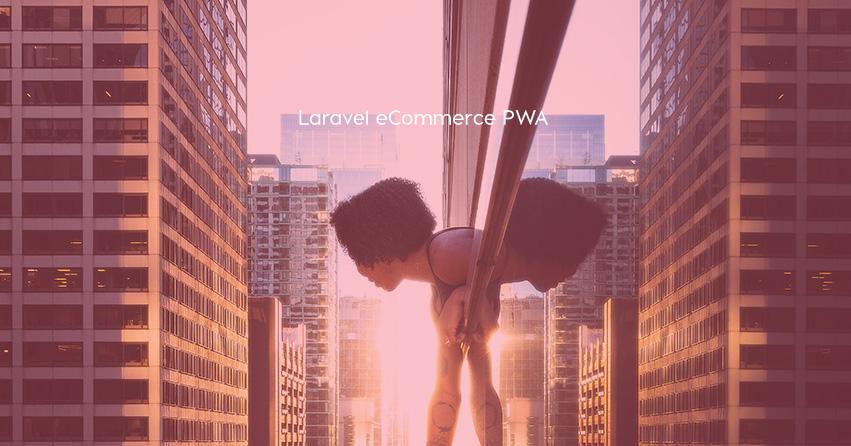 Laravel eCommerce PWA