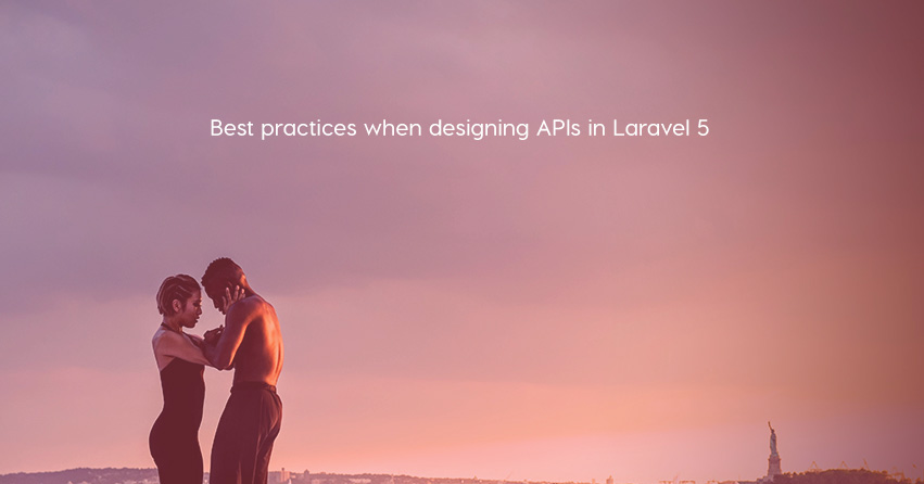 Best practices when designing APIs in Laravel 5